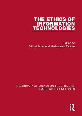 The Ethics of Information Technologies