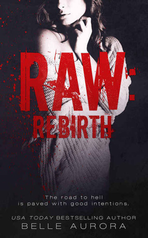 Rebirth (RAW Family, #3)