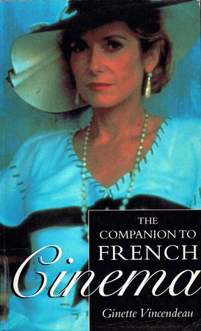 Companion to French Cinema: The British Film Institute