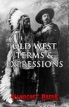 Old West Terms & Expressions