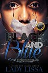 Black & Blue: A Domestic Violence Story
