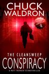The Cleansweep Conspiracy: A Matt Tremain Technothriller
