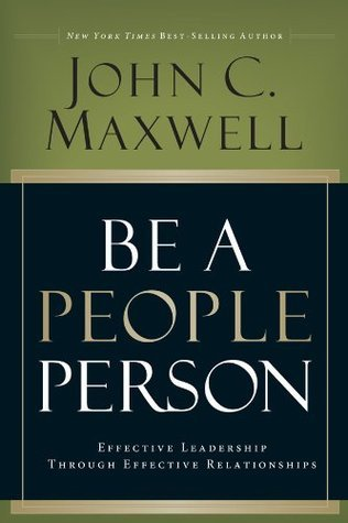 Be a People Person: Effective Leadership Through Effective Relationships EPUB