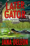 Later Gator (Miss Fortune Mystery #9)