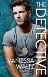 The Detective by Vanessa Waltz