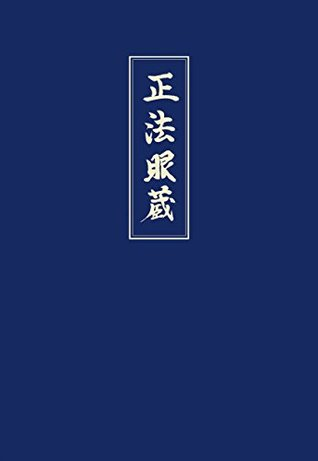 Shobogenzo Band 3: Die Schatzkammer des wahren Dharma-Auges, Band 3: Kap. 42-72