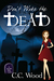 Don't Wake the Dead (The Wraith Files, #1)