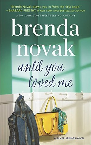 Until You Loved Me(Silver Springs 3) - Brenda Novak