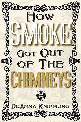How Smoke Got Out of the Chimneys