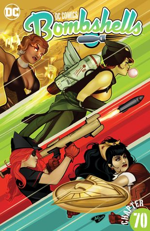 DC Comics: Bombshells (2015-) #70