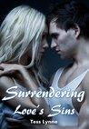 Surrendering Love's Sins by Tess Lynne
