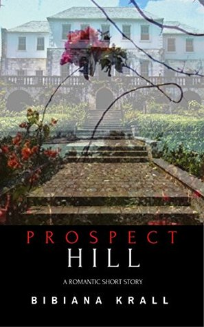 PDF Download Prospect Hill | A romantic short-story narrated by a ghost