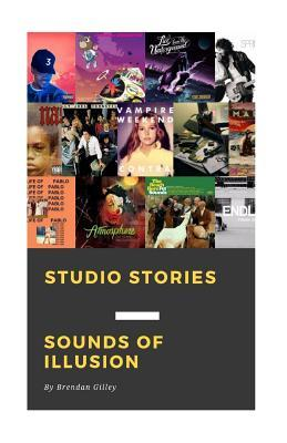 Studio Stories: Sounds of Illusion