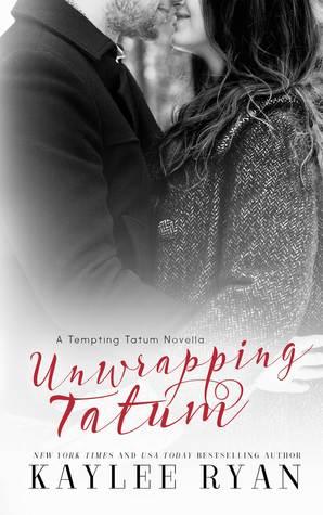 Unwrapping Tatum (Tempting Tatum Novella)