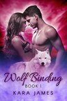 Wolf Binding by Kara James