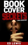 Book Cover Secrets and Shortcuts by Ed Lewis