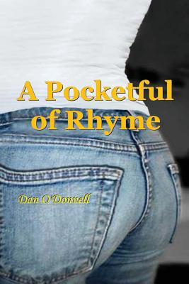 A Pocketful of Rhyme: A Pocketful of Rhyme, a Book of Modern and Traditional Poetry
