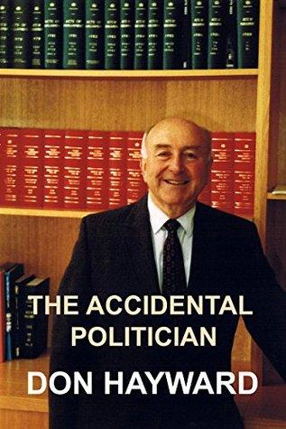 The Accidental Politician