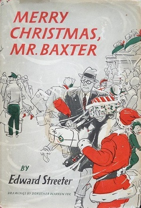Merry Christmas, Mr. Baxter by Edward Streeter