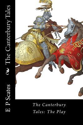 The Canterbury Tales: Three Adapted Tales: The Knight's, the Wife of Bath's and the Pardoner's.