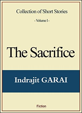 The sacrifice by indrajit garai fandeluxe Images