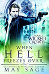When Hell Freezes Over (Wicked Crown, #2)