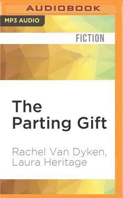 The Parting Gift by Rachel Van Dyken