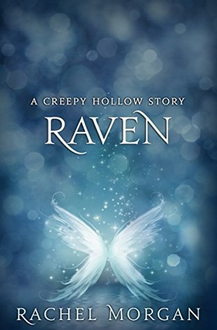 Raven (A Creepy Hollow Story Book 2)