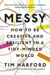 Messy: How to Be ...