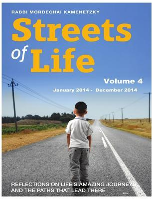 Streets of Life Collection Volume 4: Reflections on Life's Amazing Journeys and the Paths That Lead There