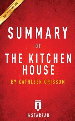 Kitchen House Book summary of the kitchen house:kathleen grissom | includes