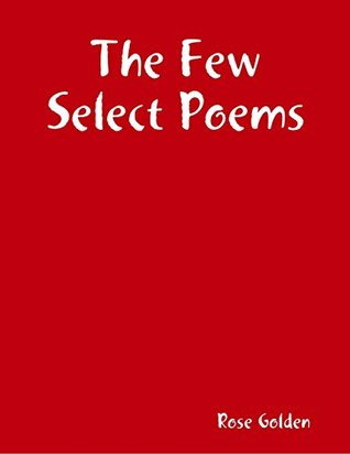 The Few Select Poems