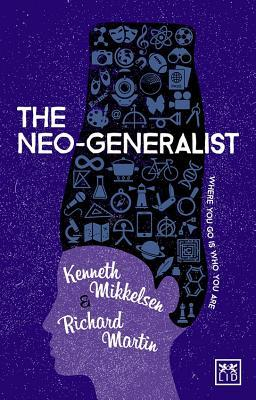 The Neo-Generalist: Where You Go Is Who You Are