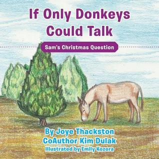 If Only Donkeys Could Talk: Sam's Christmas Question