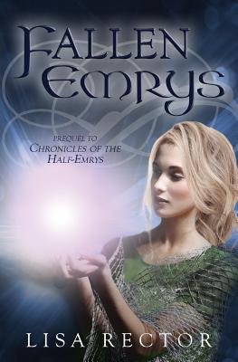Fallen Emrys by Lisa Rector