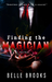 Finding The Magician by Belle Brooks