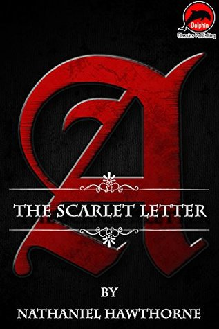 The Scarlet Letter (Quotes Illustrated),