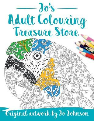 Jo's Adult Colouring Treasure Store: An Eclectic Collection of Colouring Designs for People Who Like Variety!