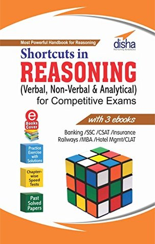 Shortcuts in Reasoning (Verbal, Non-Verbal & Analytical) for Competitive Exams with 3 eBooks