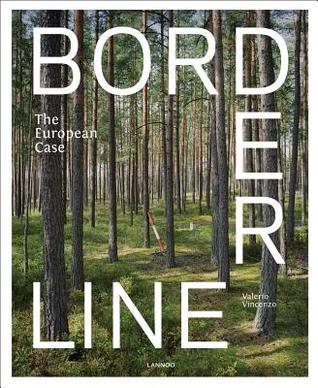 Borderline: The European Case por Valerio Vincenzo