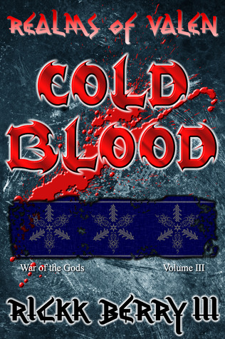Realms of Valen - Cold Blood (War of the Gods: Volume III)