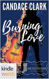 Burning Love (Lone Star Burn)