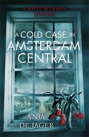 A Cold Case in Amsterdam Central(Lotte Meerman 2)
