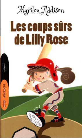 Les coups sûrs de Lilly Rose