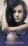 Heartless (The Chasing Hearts Series, #1)