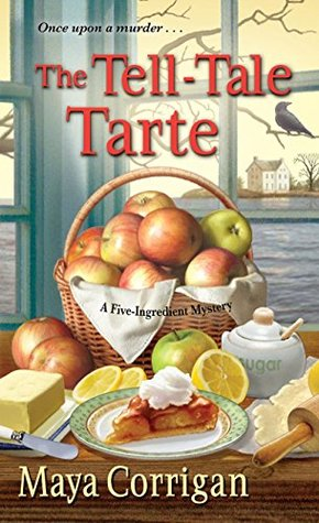 The Tell-Tale Tarte(A Five-Ingredient Mystery  4)