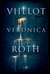 Viillot by Veronica Roth