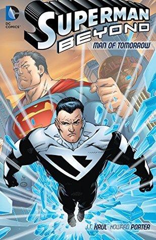 Superman beyond (2012-2013): man of tomorrow by J.T. Krul
