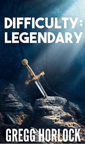 Difficulty: Legendary (Difficulty: Legendary #1)
