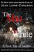 The Man in White: A Dark Tale of Sacrifice (Free Dark Fantasy Romance, Gothic Fairytale, Epic Fantasy)